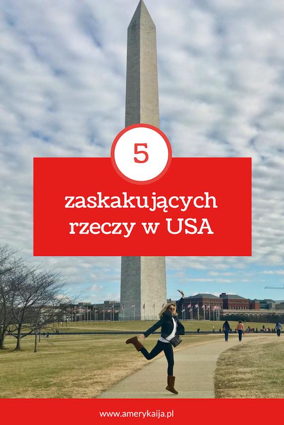 5 zaskakujących rzeczy w USA