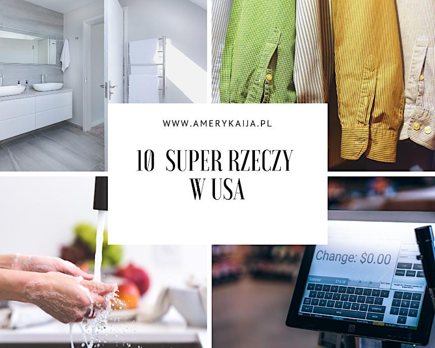 10 super rzeczy w USA